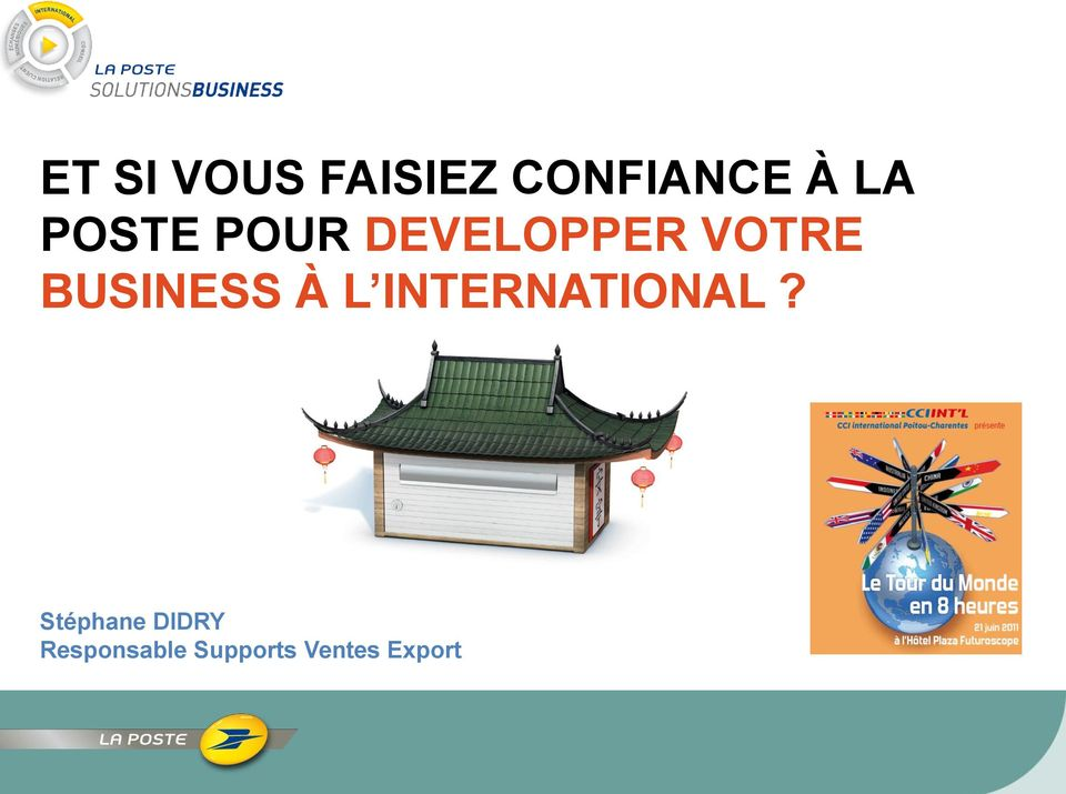 BUSINESS À L INTERNATIONAL?
