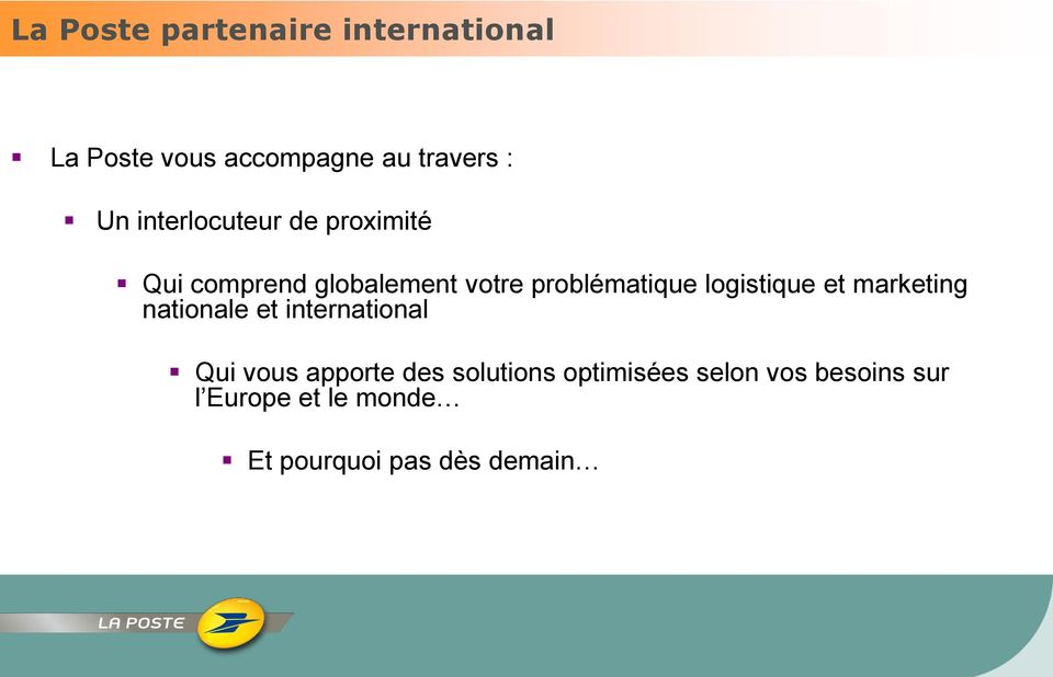logistique et marketing nationale et international Qui vous apporte des