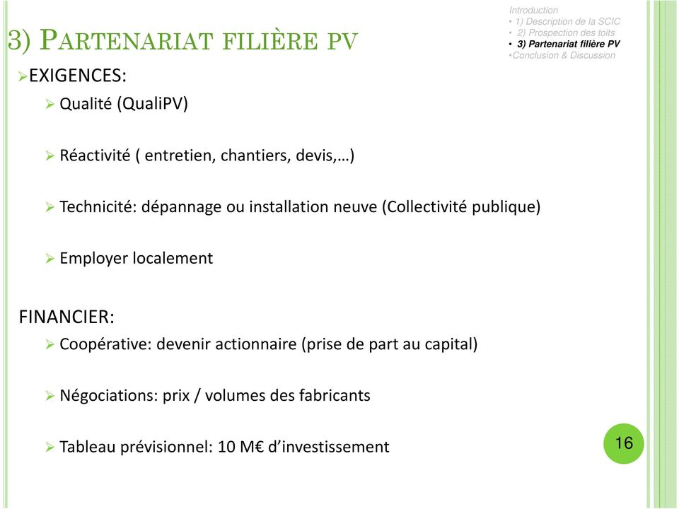publique) Employer localement FINANCIER: Coopérative: devenir actionnaire(prise de