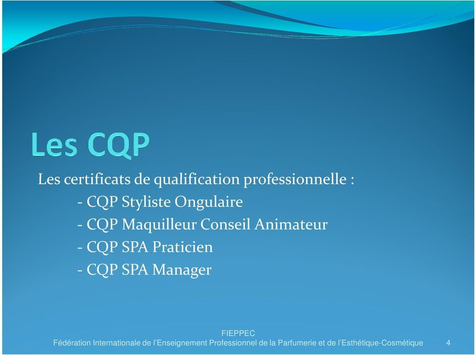 Praticien - CQP SPA Manager Fédération Internationale de l