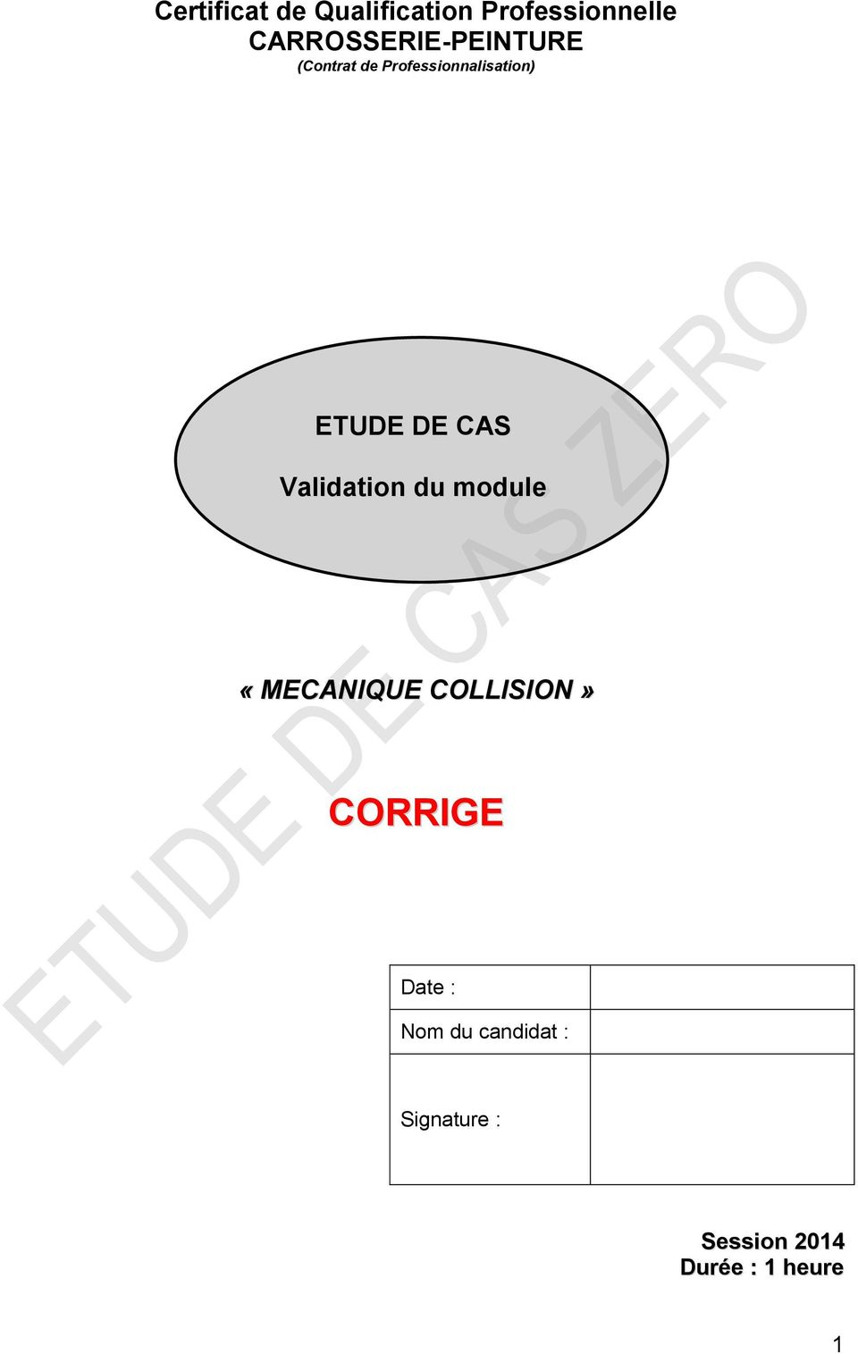 ETUDE DE CAS Validation du module «MECANIQUE COLLISION»