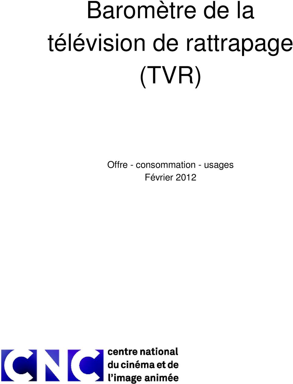 rattrapage (TVR) Offre