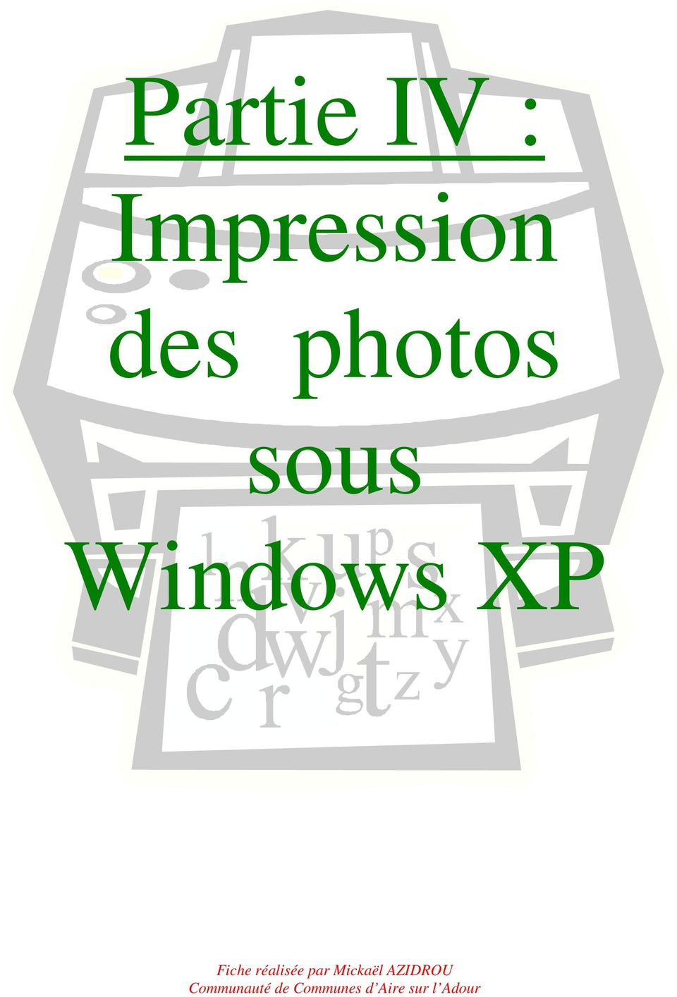des photos