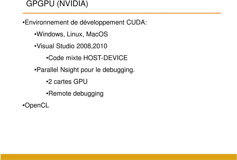 2008,2010 Code mixte HOST-DEVICE Parallel