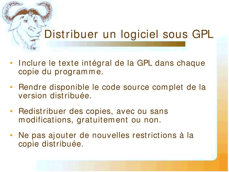 Rendre disponible le code source complet de la version distribuée.