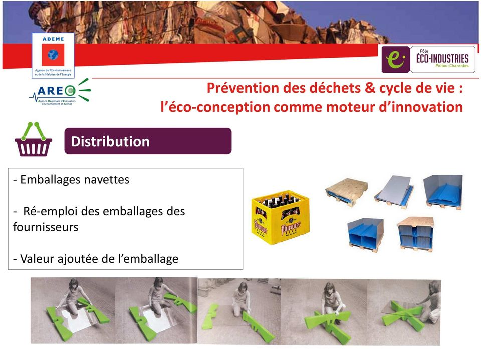 Distribution - Emballages navettes -
