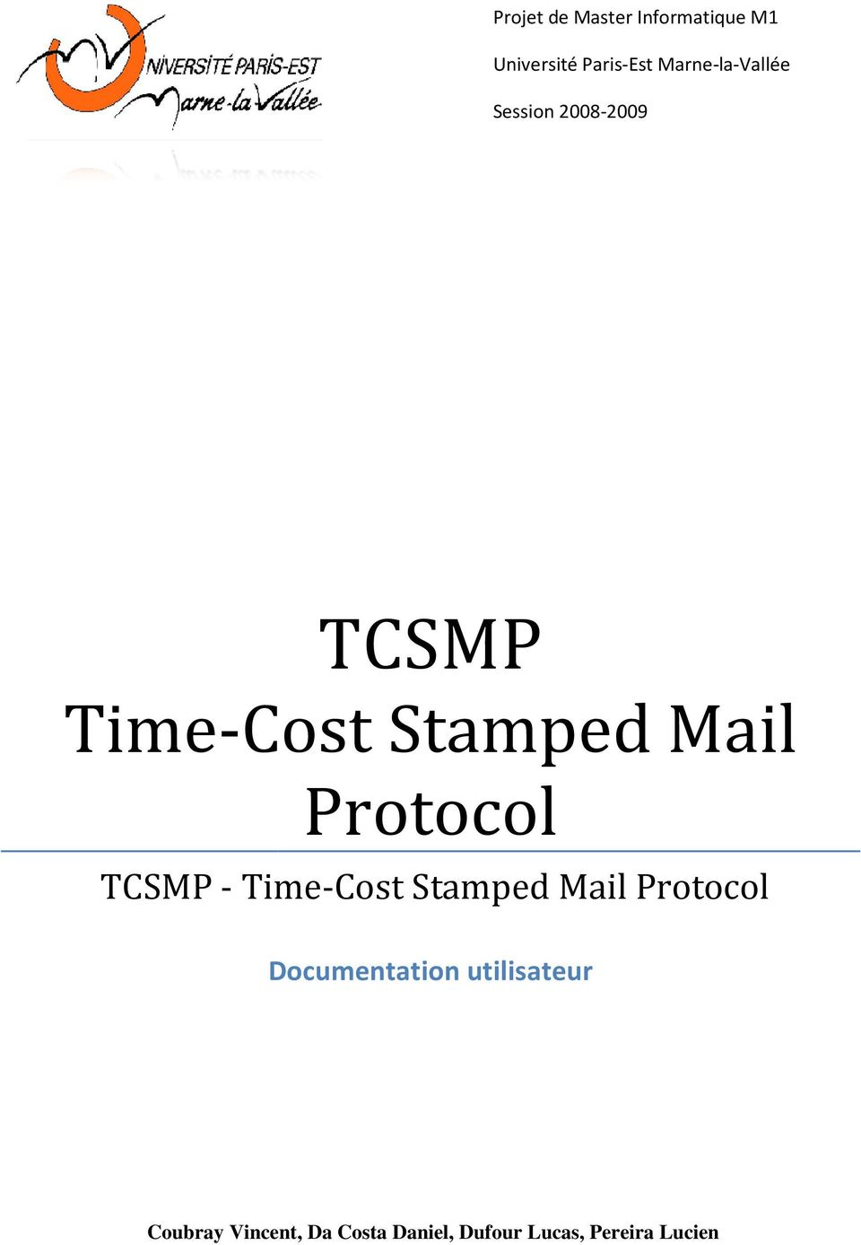 Time-Cost Stamped Mail Protocol TCSMP -