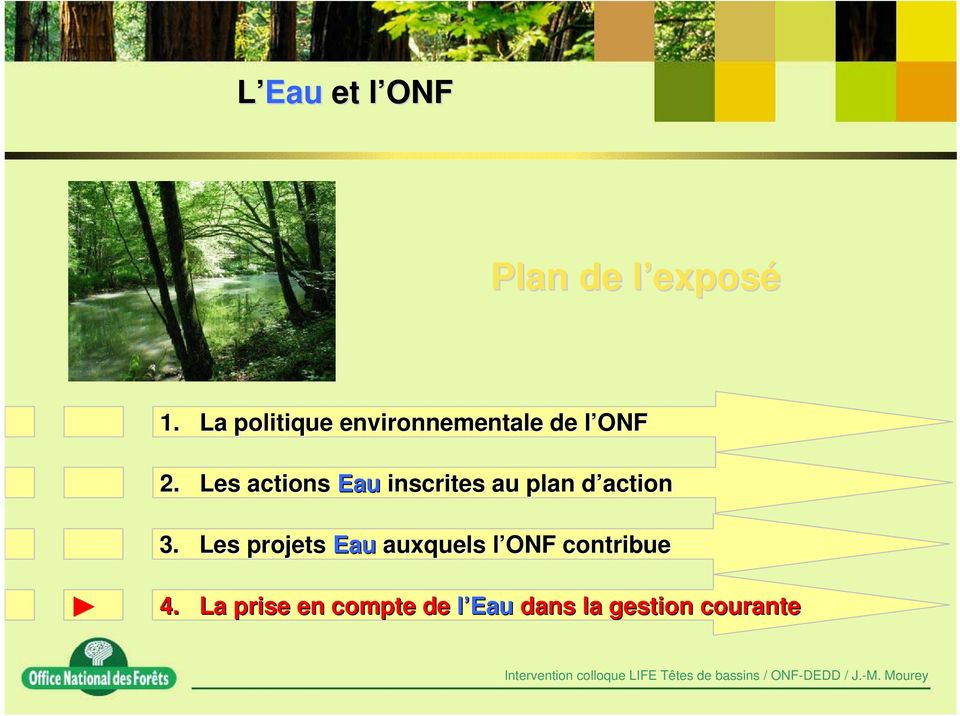 Les actions Eau inscrites au plan d actiond 3.