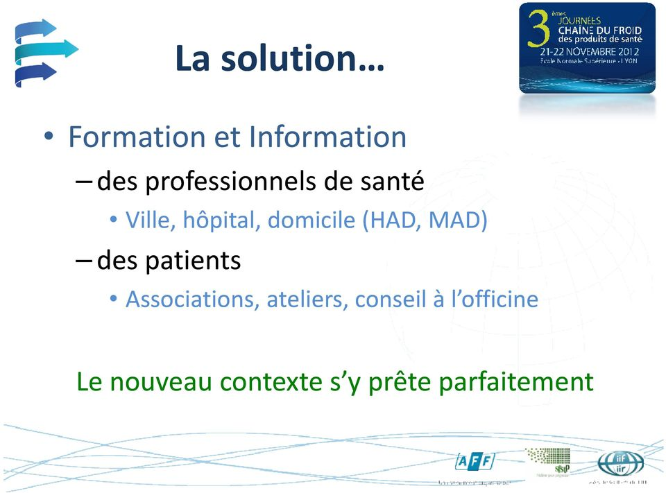 (HAD, MAD) des patients Associations, ateliers,