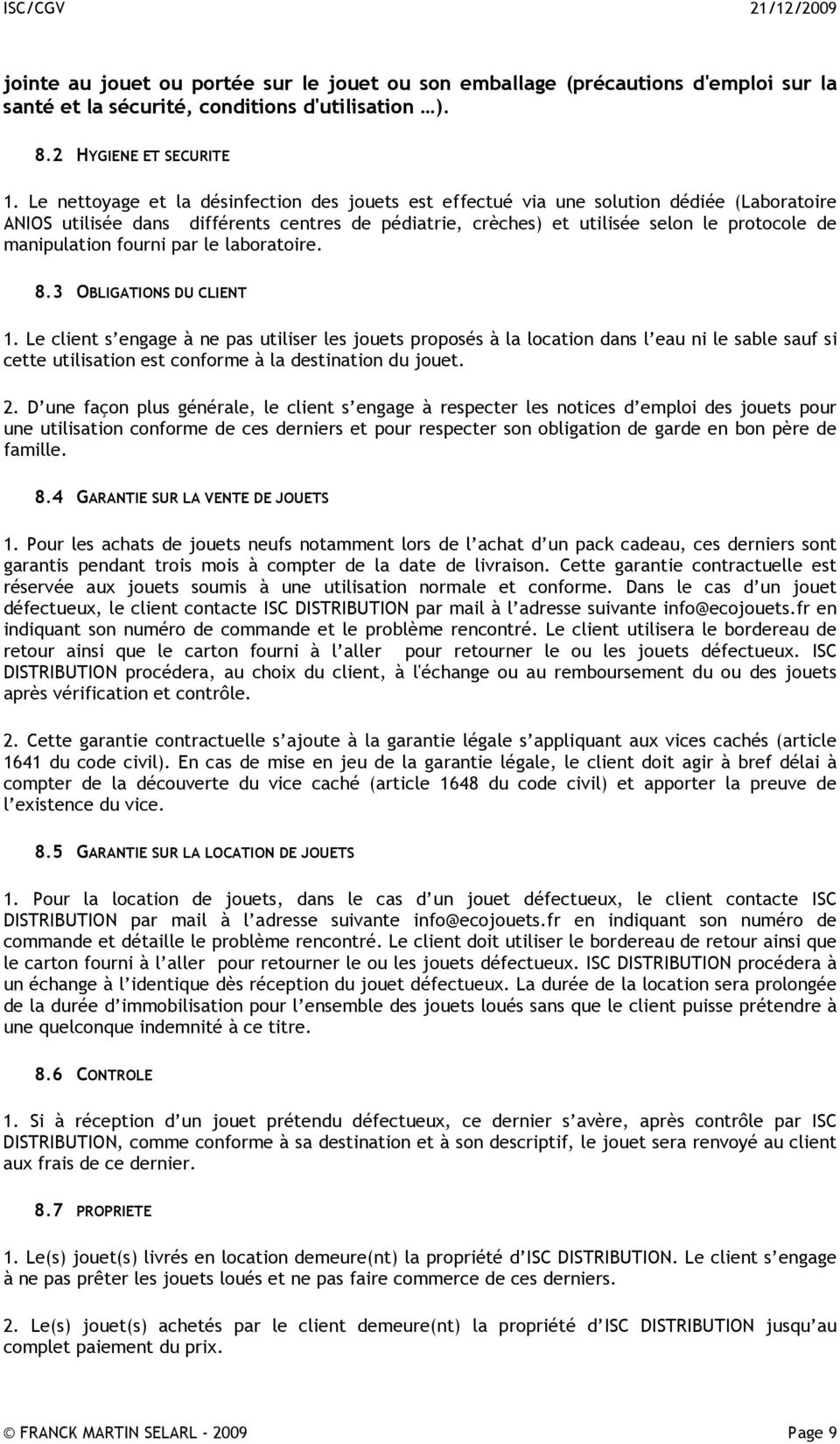 manipulation fourni par le laboratoire. 8.3 OBLIGATIONS DU CLIENT 1.