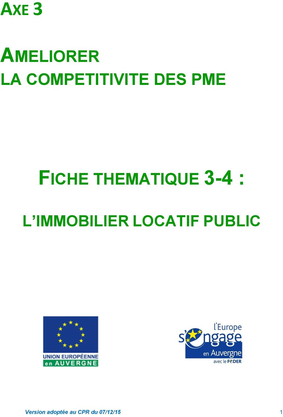 THEMATIQUE 3-4 : L IMMOBILIER