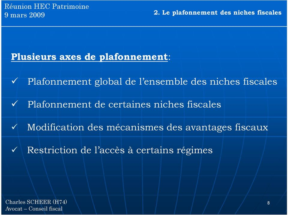 fiscales Plafonnement de certaines niches fiscales Modification