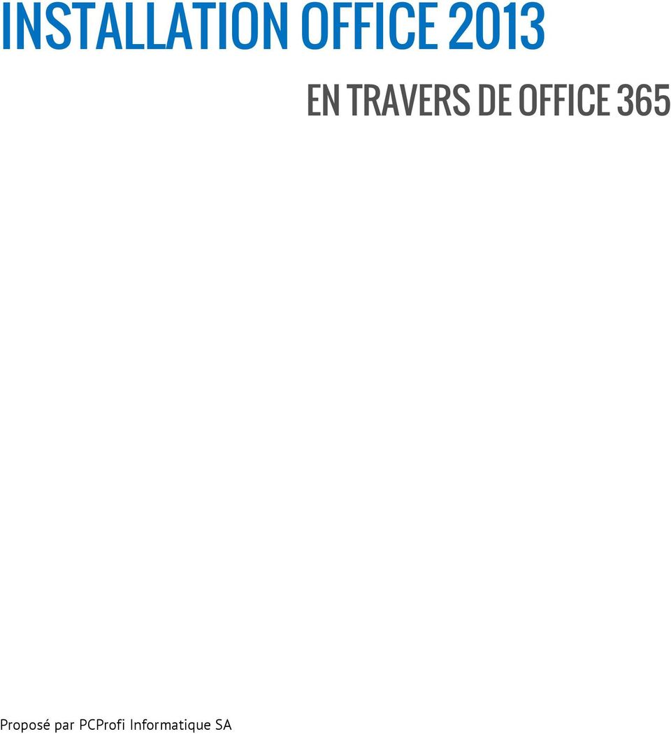 OFFICE 365 Proposé