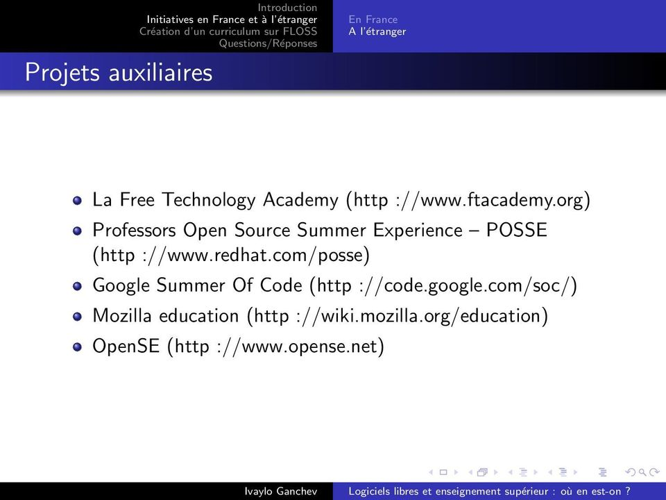 org) Professors Open Source Summer Experience POSSE (http ://www.redhat.