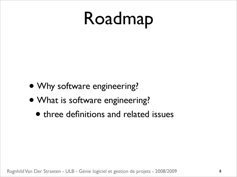 What is software  three