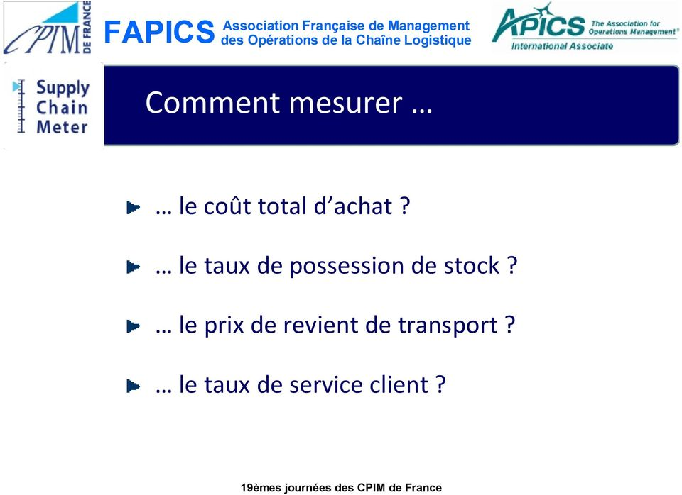 le taux de possession de stock?