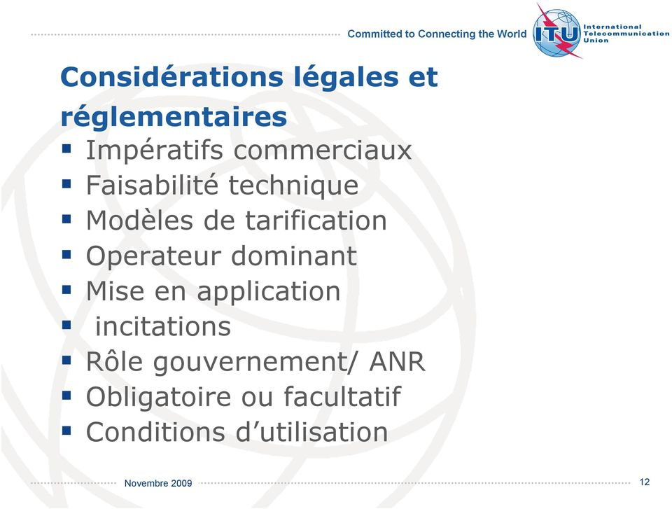 Operateur dominant Mise en application incitations Rôle