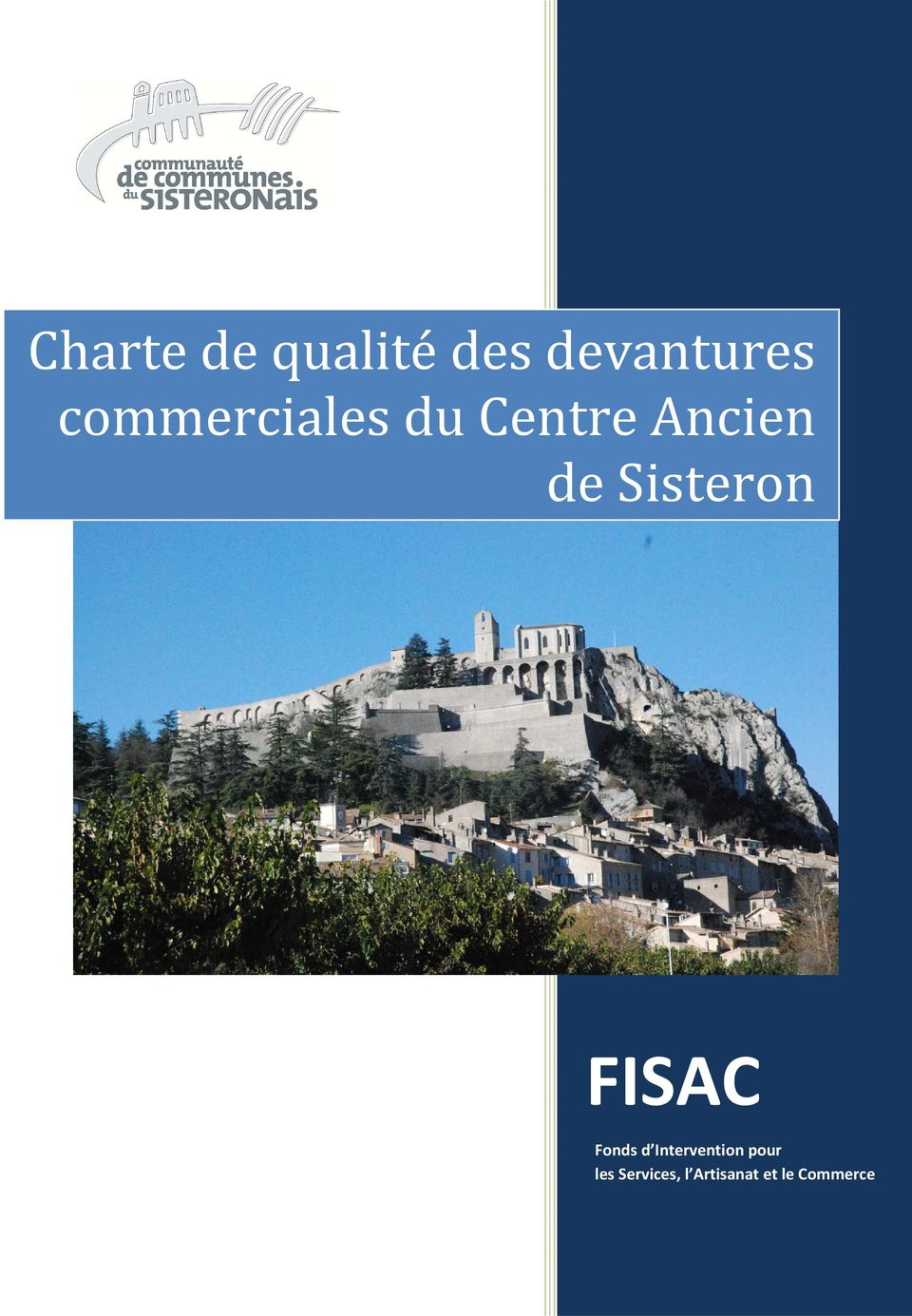 Sisteron FISAC Fonds d Intervention