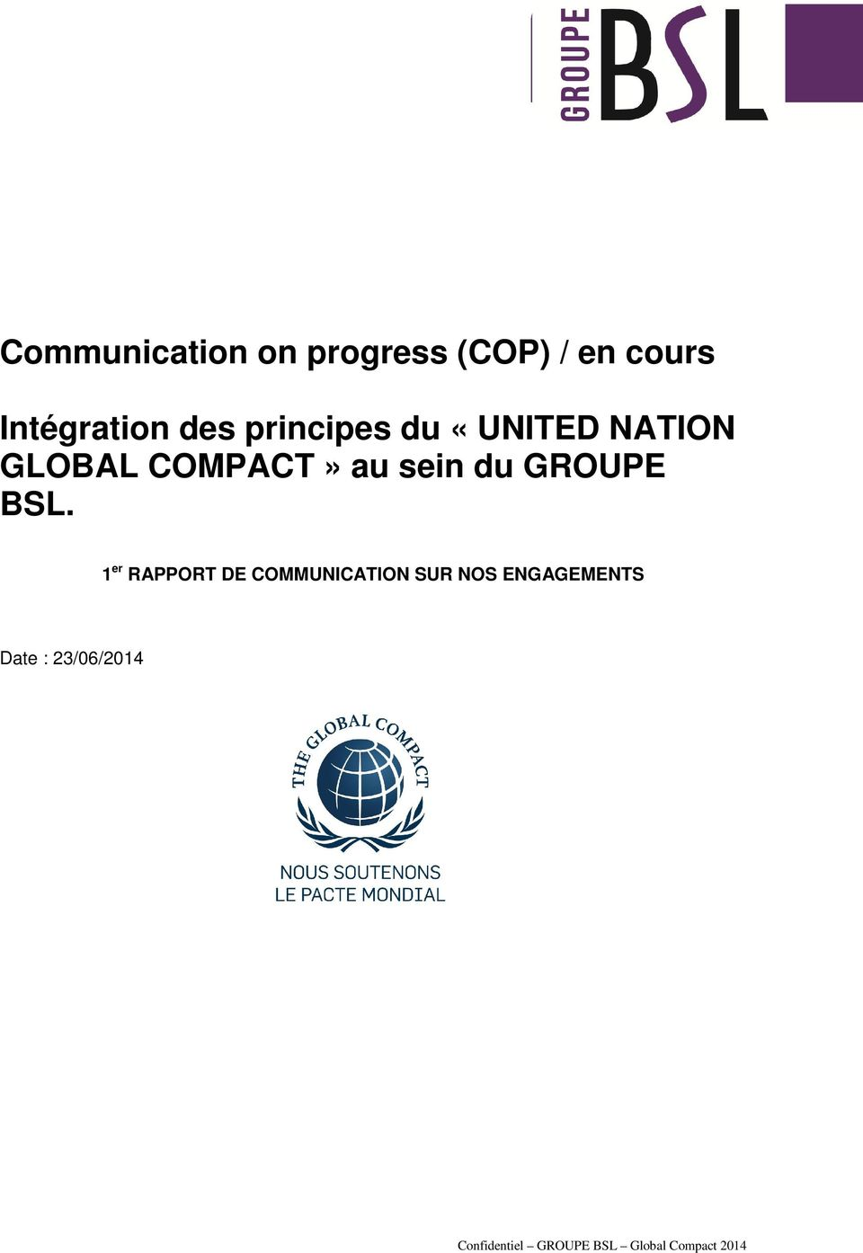 GLOBAL COMPACT» au sein du GROUPE BSL.