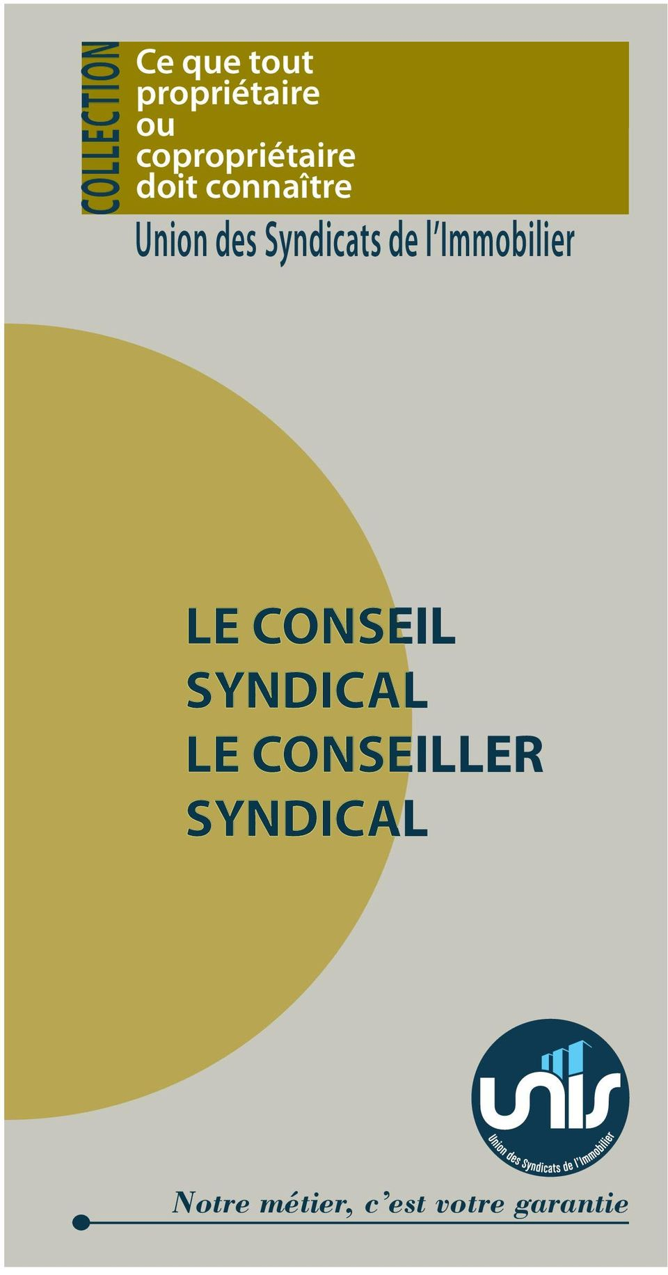 Syndicats de l Immobilier LE CONSEIL SYNDICAL