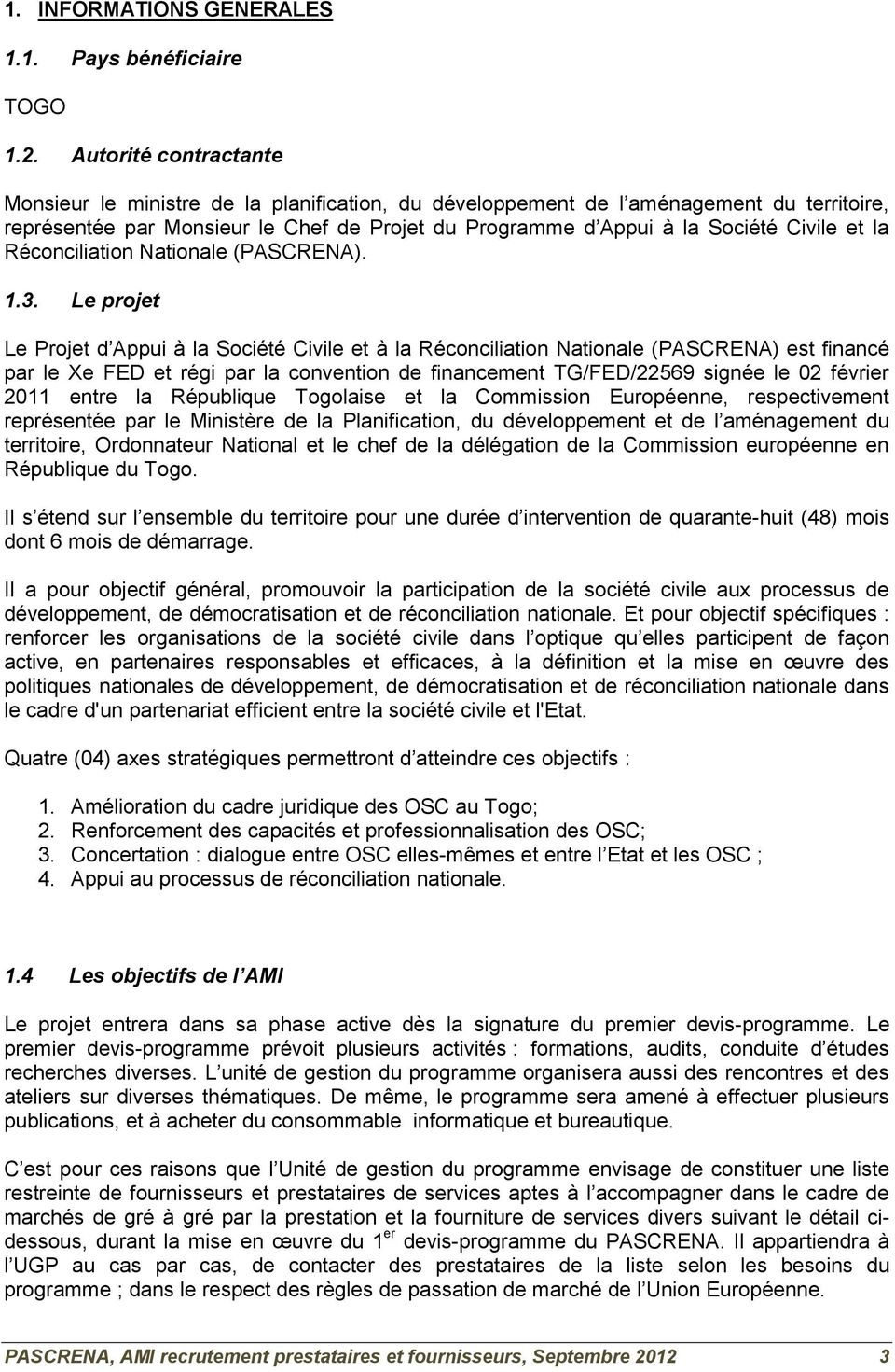 la Réconciliation Nationale (PASCRENA). 1.3.