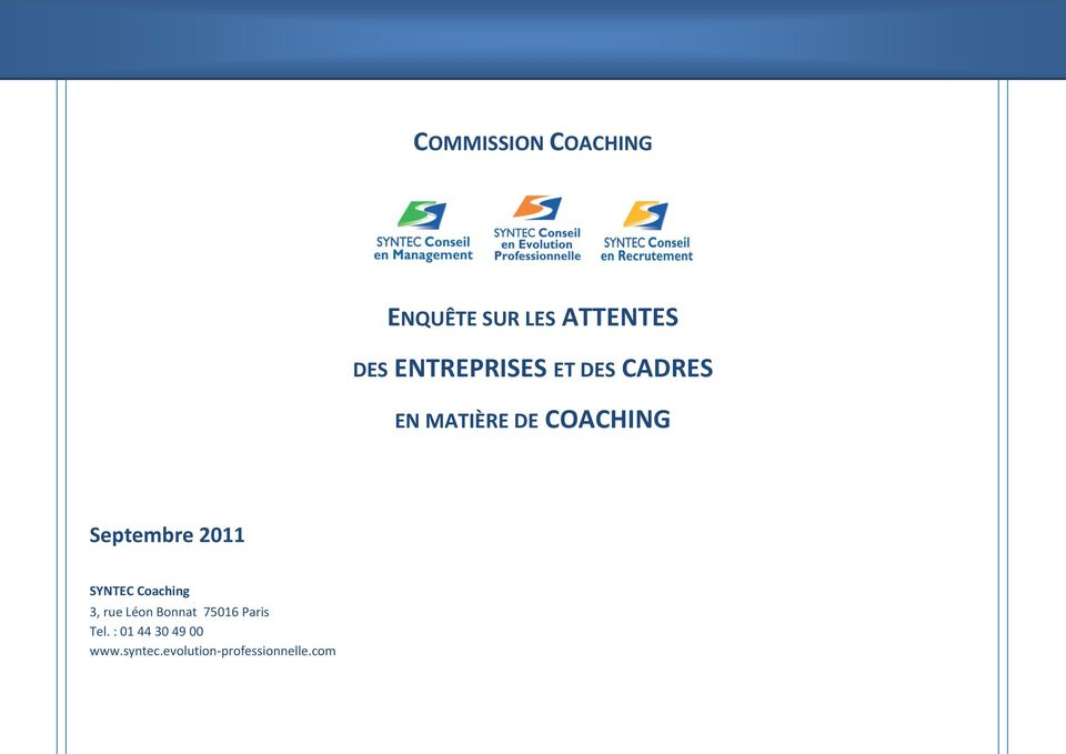 Septembre 2011 SYNTEC Coaching 3, rue Léon Bonnat 75016