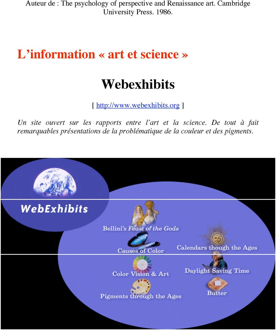 L information «art et science» Webexhibits [ http://www.webexhibits.