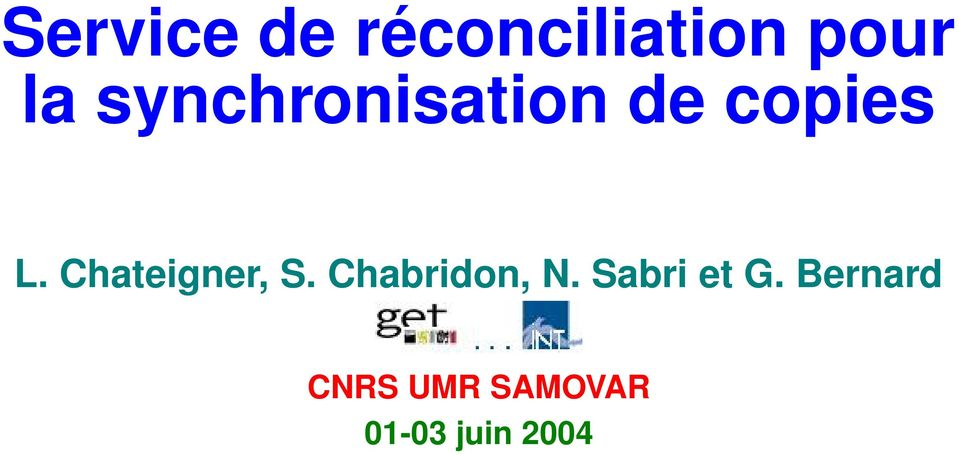 Chateigner, S. Chabridon, N.