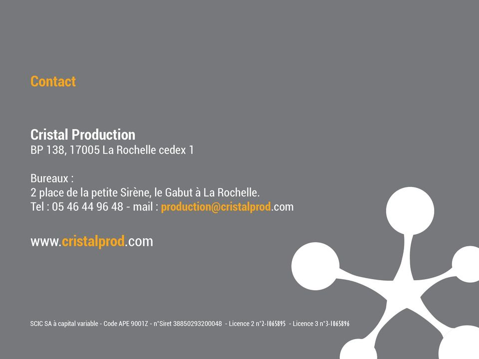 Tel : 05 46 44 96 48 - mail : production@cristalprod.