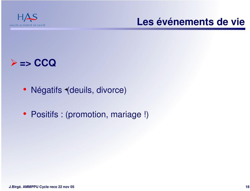 Positifs : (promotion, mariage!
