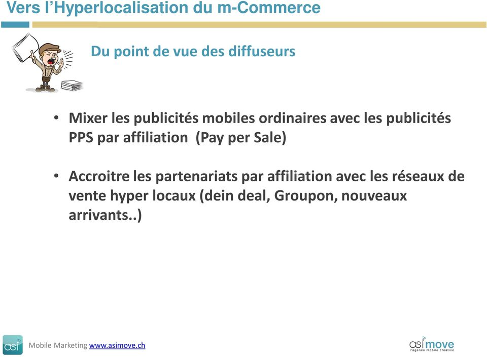 affiliation (Pay per Sale) Accroitre les partenariats par affiliation