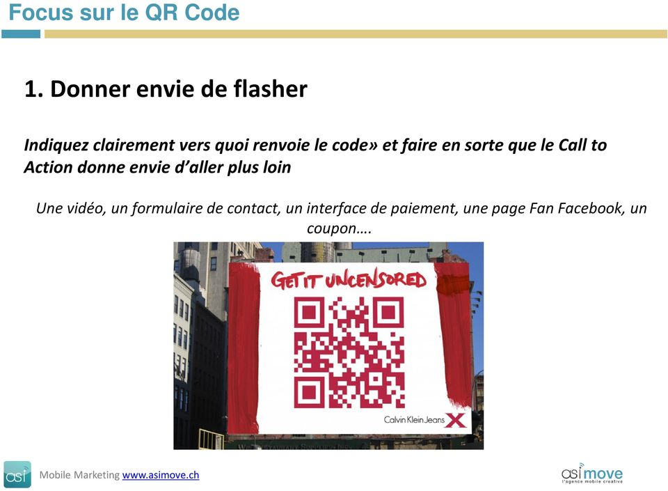 code»et faire en sorte que le Call to Action donne envie d aller