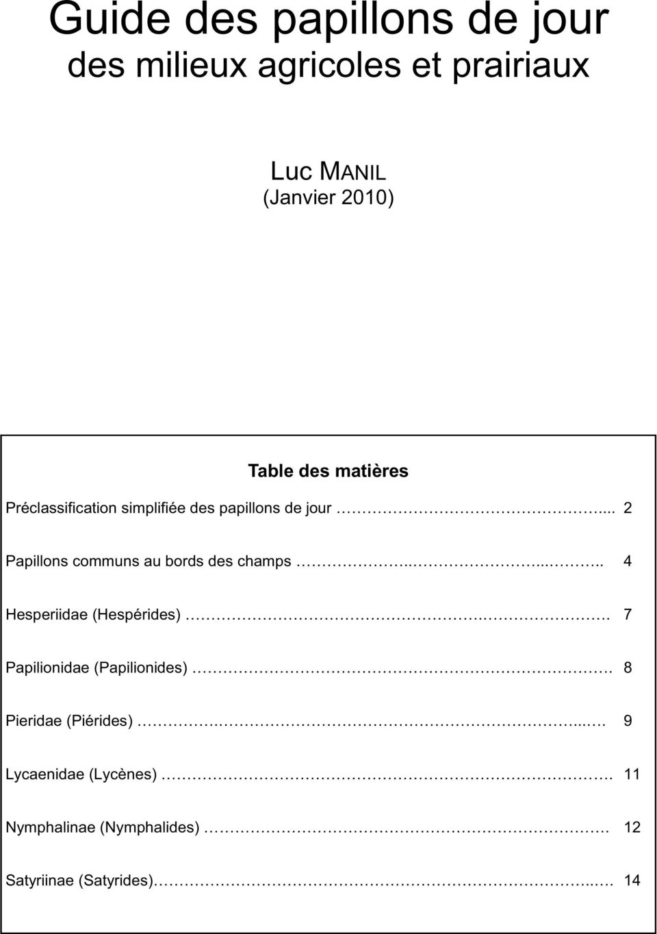 Luc MANIL (Janvier 2010) Table