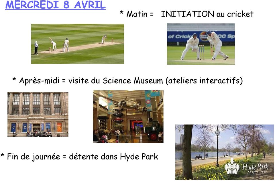 Science Museum (ateliers interactifs)