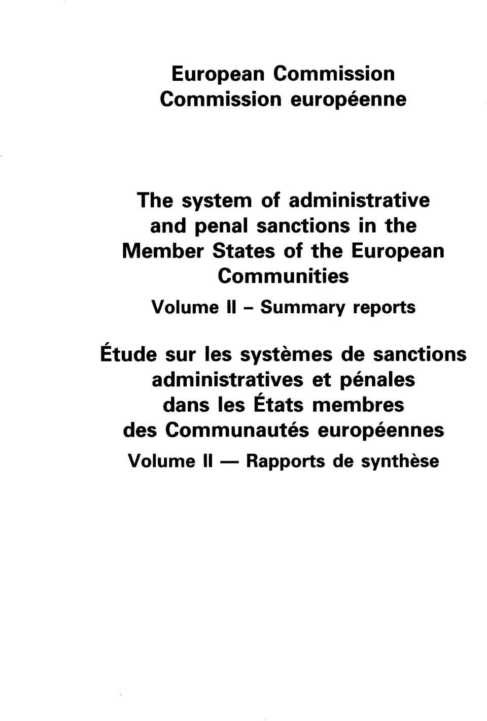 Summary reports Etude sur les systemes de sanctions administratives et penales