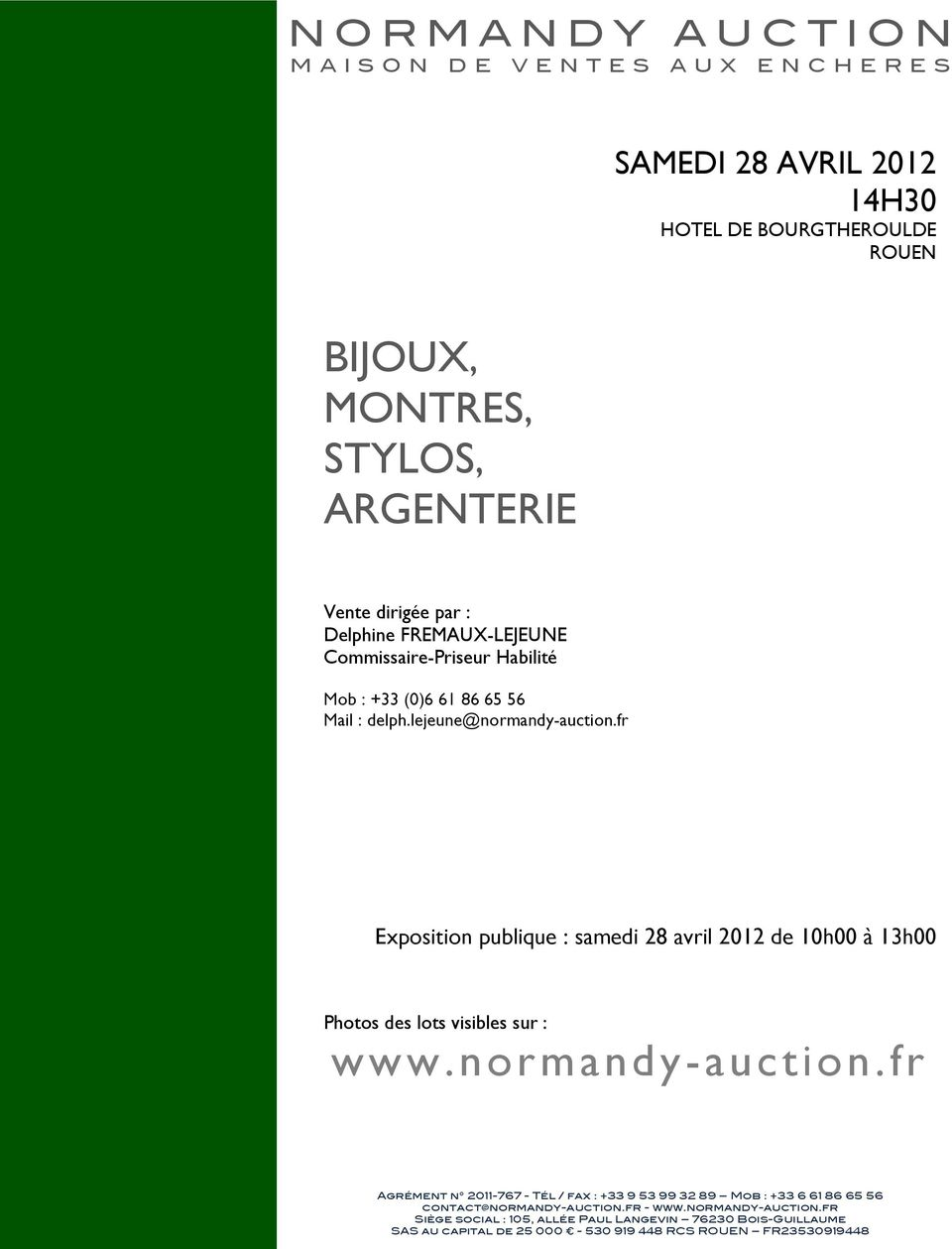 fr Exposition publique : samedi 28 avril 2012 de 10h00 à 13h00 Photos des lots visibles sur : www.normandy-auction.