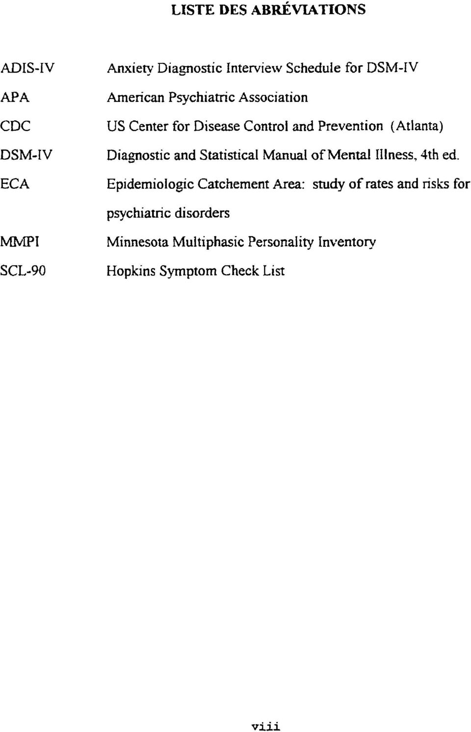 Statistical Manual of Mental Illness, 4th ed.