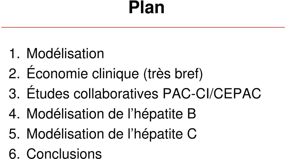 Études collaboratives PAC-CI/CEPAC 4.