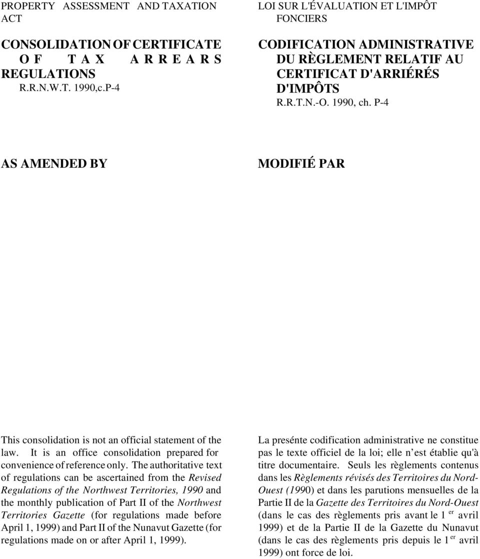 P-4 AS AMENDED BY MODIFIÉ PAR This consolidation is not an official statement of the law. It is an office consolidation prepared for convenience of reference only.