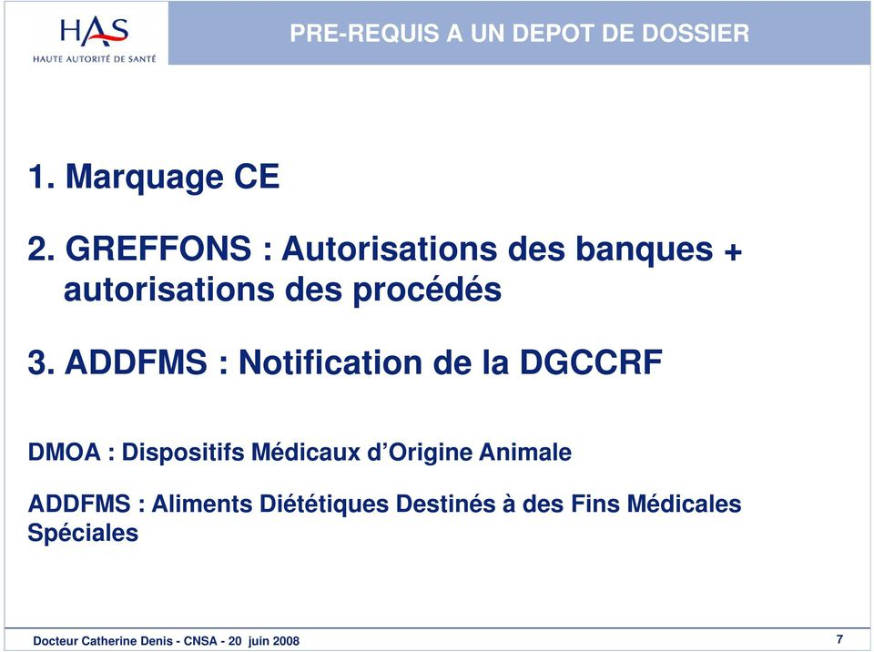 ADDFMS : Notification de la DGCCRF DMOA : Dispositifs Médicaux d