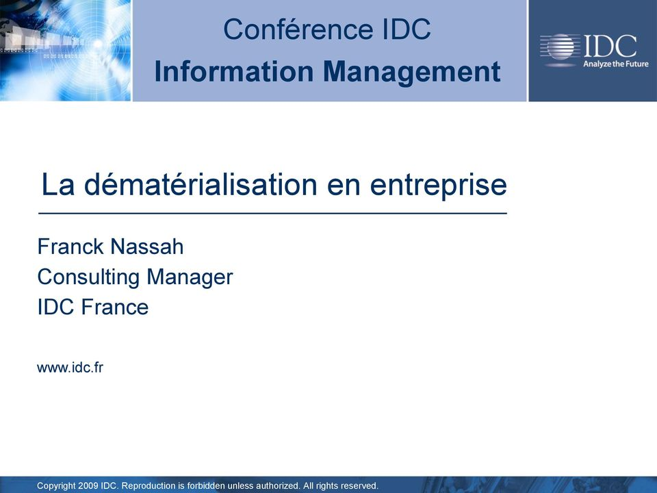 Consulting Manager IDC France www.idc.