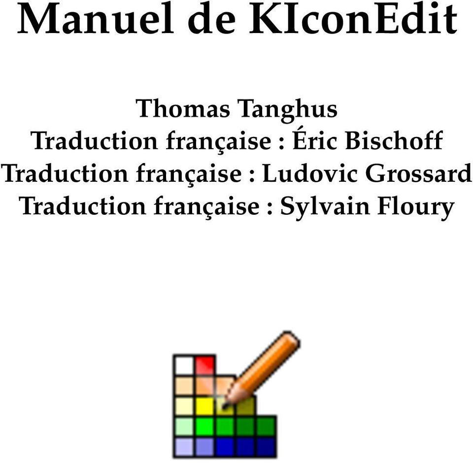 Traduction française : Ludovic