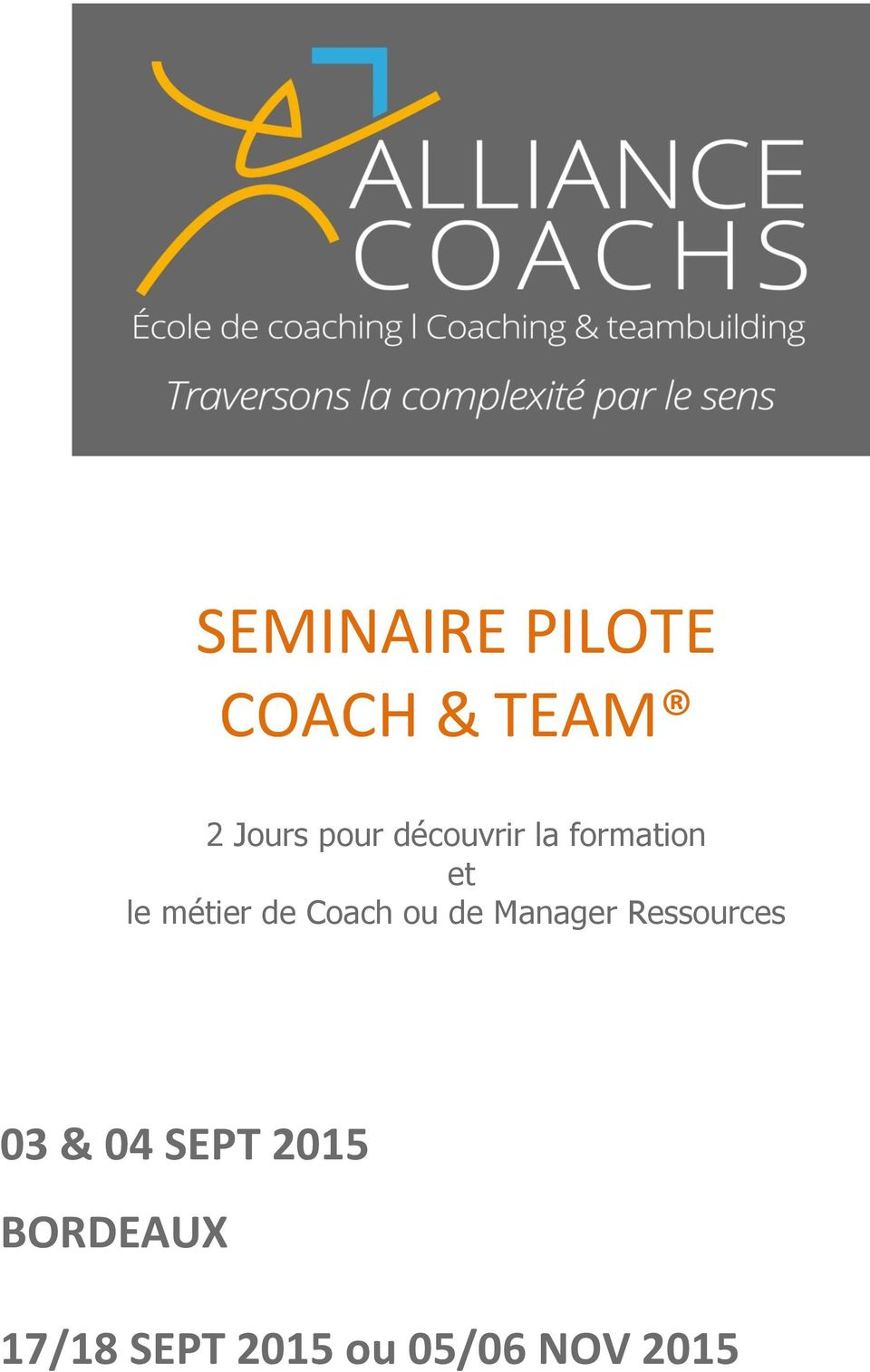 Coach ou de Manager Ressources 03 & 04 SEPT