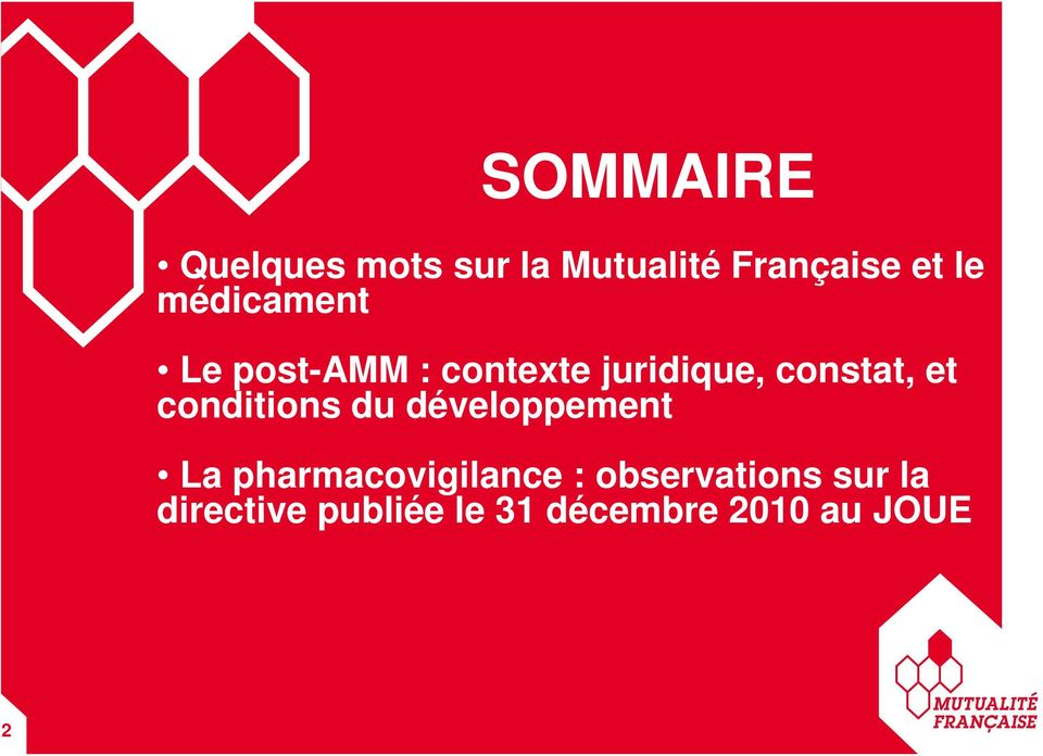 conditions du développement La pharmacovigilance :