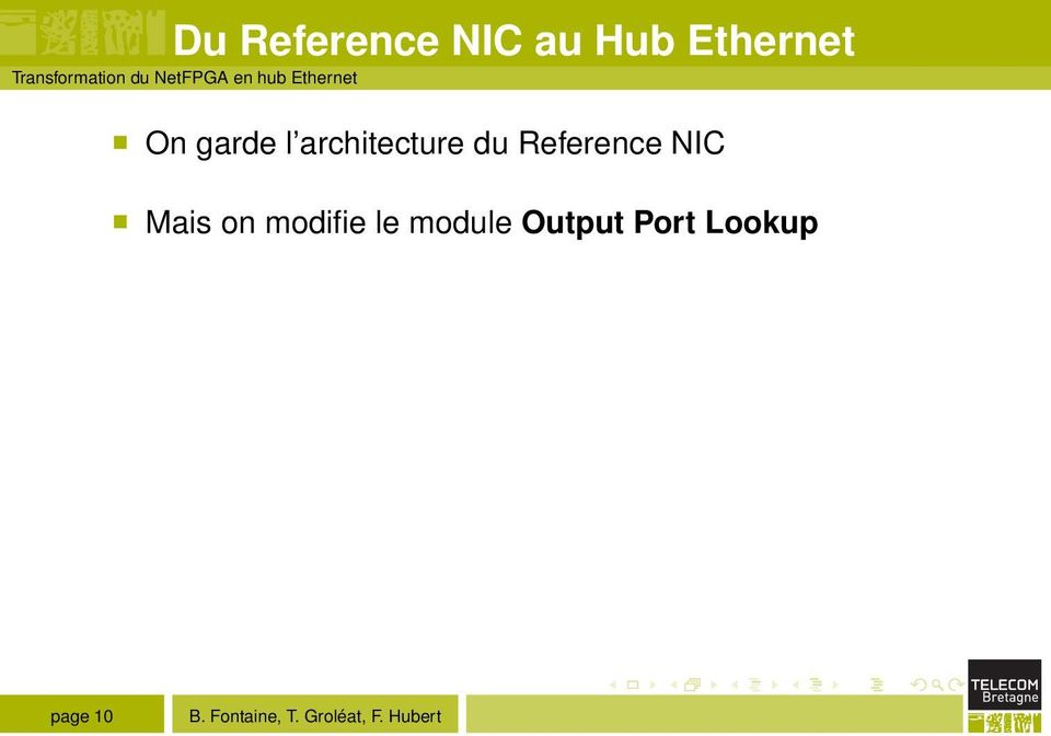 On garde l architecture du Reference NIC