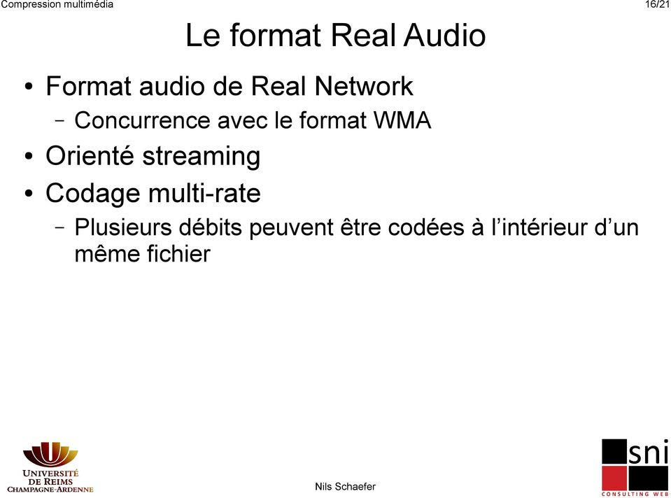 format WMA Orienté streaming Codage multi-rate