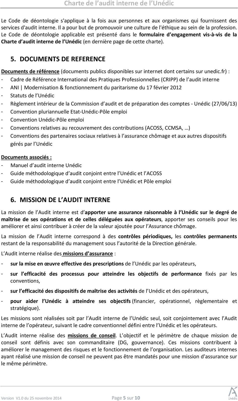 DOCUMENTS DE REFERENCE Documents de référence (documents publics disponibles sur internet dont certains sur unedic.