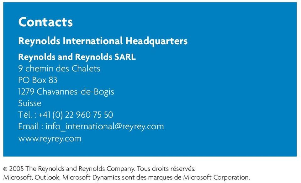 : +41 (0) 22 960 75 50 Email : info_international@reyrey.