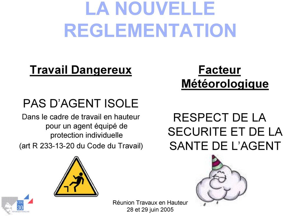 protection individuelle (art R 233-13-20 du Code du Travail)