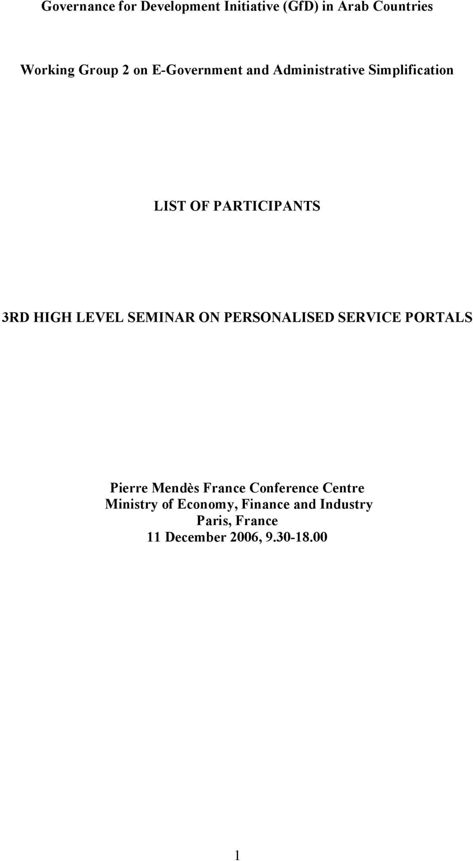 SEMINAR ON PERSONALISED SERVICE PORTALS Pierre Mendès France Conference Centre